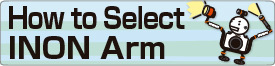 How to Select INON Arm